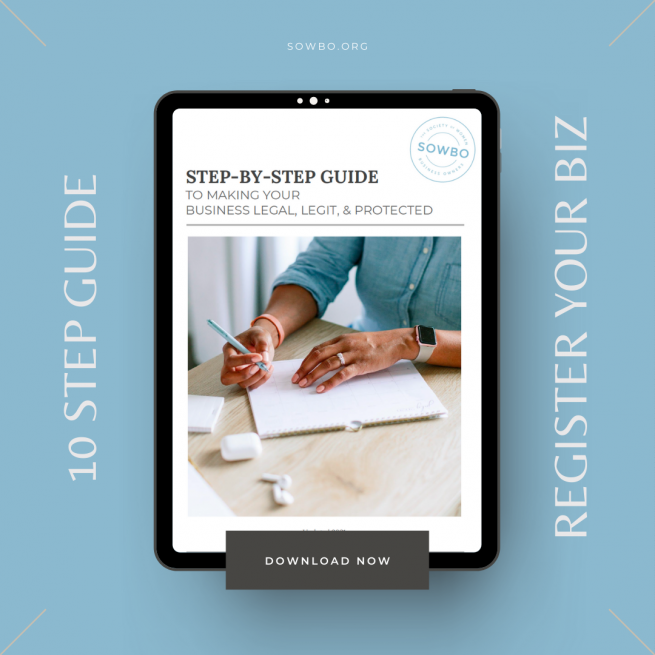 STEP-BY-STEP GUIDE TO MAKING YOUR BUSINESS LEGAL, LEGIT, & PROTECTED